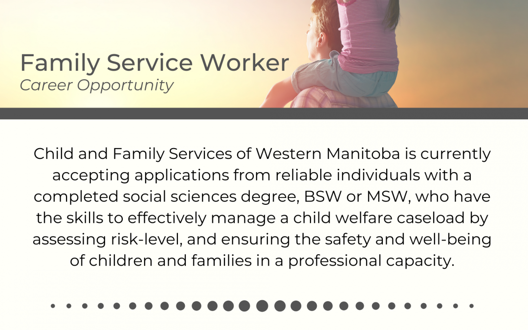 Family Service Worker Positions Available